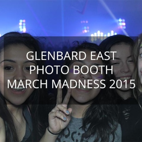 Glenbard East - Photo Booth - March Madness 2015
